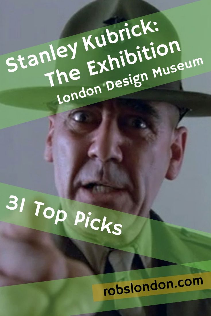 Stanley Kubrick: The Exhibition. 31 top picks