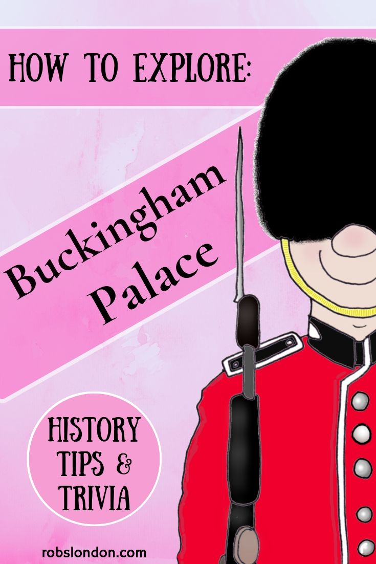 How to Explore Buckingham Palace
