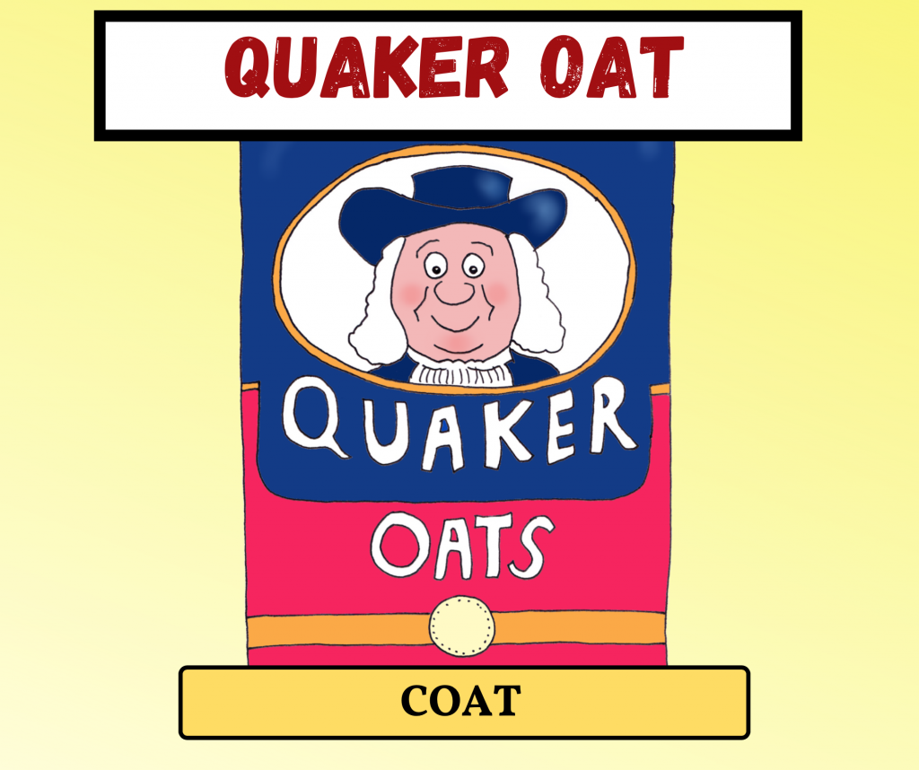 Cockney Rhyming Slang: Quaker Oat