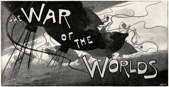 War of the Worlds title by Warwick Goble. Mapping War of the Worlds, robslondon.com