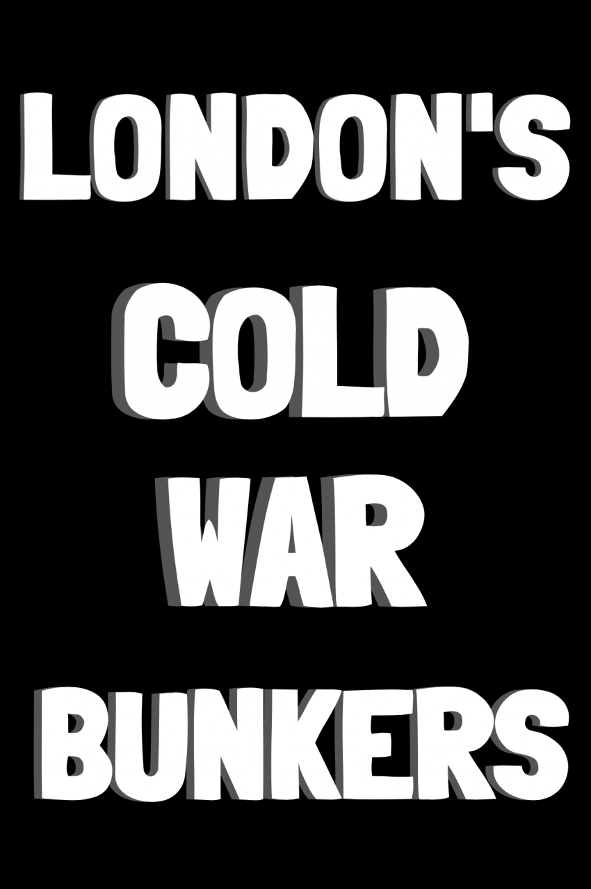 Cold War Bunkers (robslondon.com)