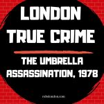 The Umbrella Assassination, 1978