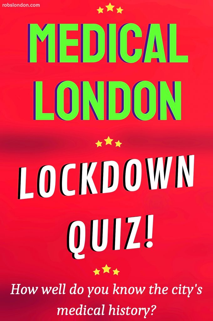 Medical London Lockdown Quiz