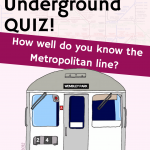 London Underground Quiz: The Metropolitan Line