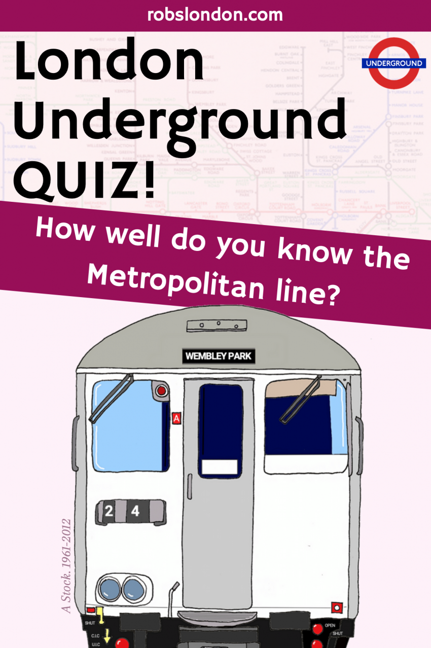 London Underground Quiz: How well do you know the Metropolitan line?