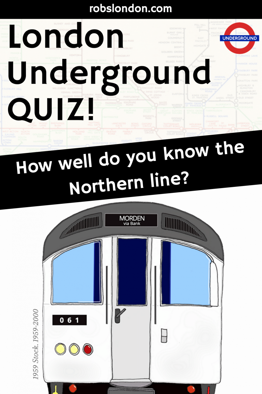 London Underground Quiz: How well do you know the Northern line?