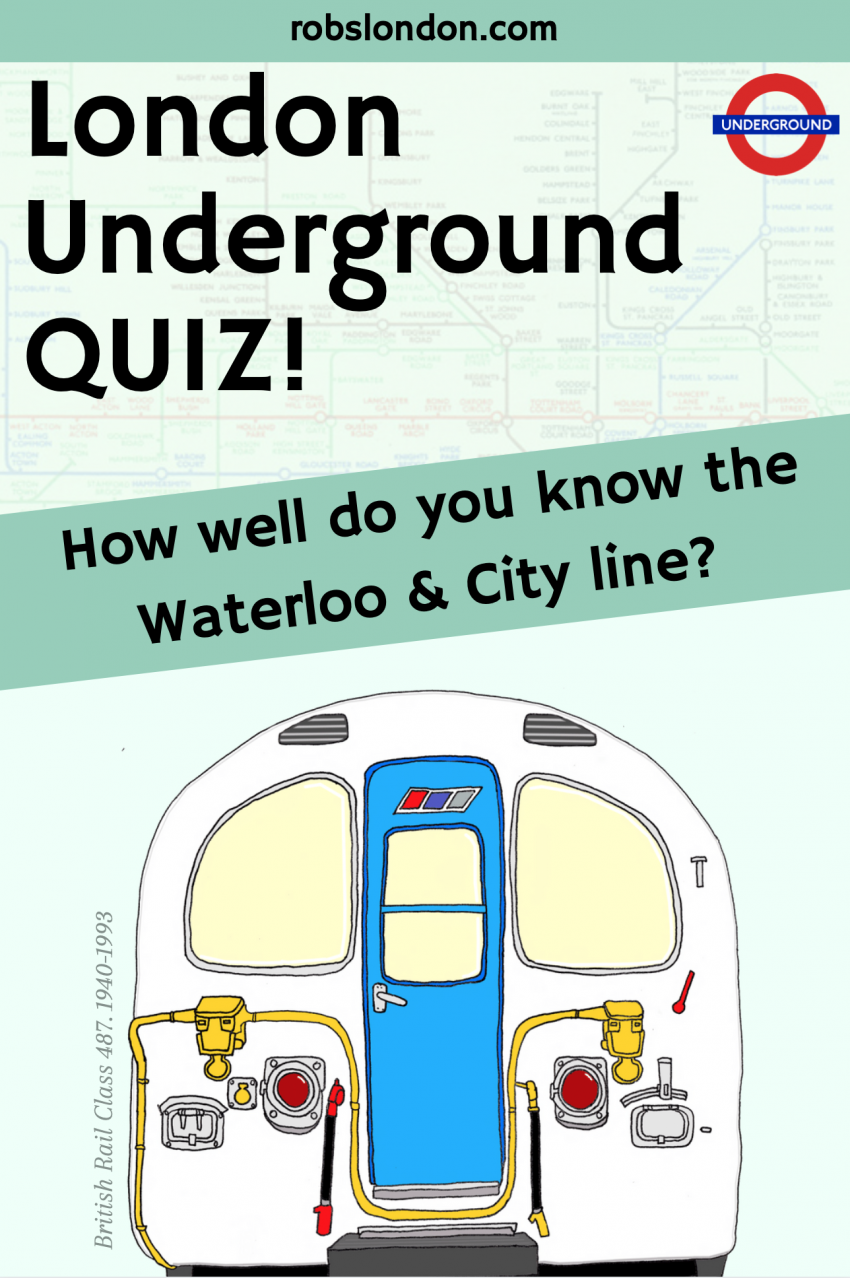 London Underground Quiz: How well do you know the Waterloo & City line?