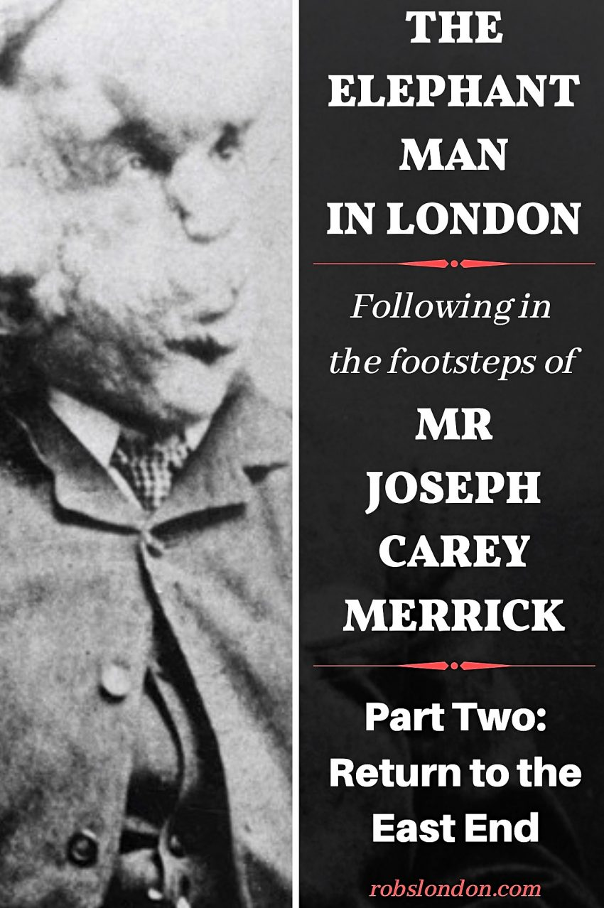 The Elephant in London Part 2: Following in the footsteps of Joseph Carey Merrick