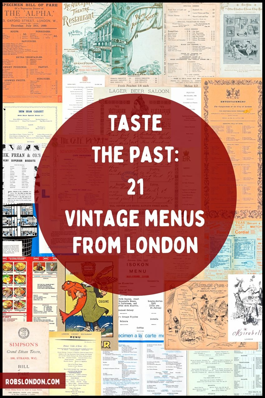 Taste the past: 21 Vintage menus from London