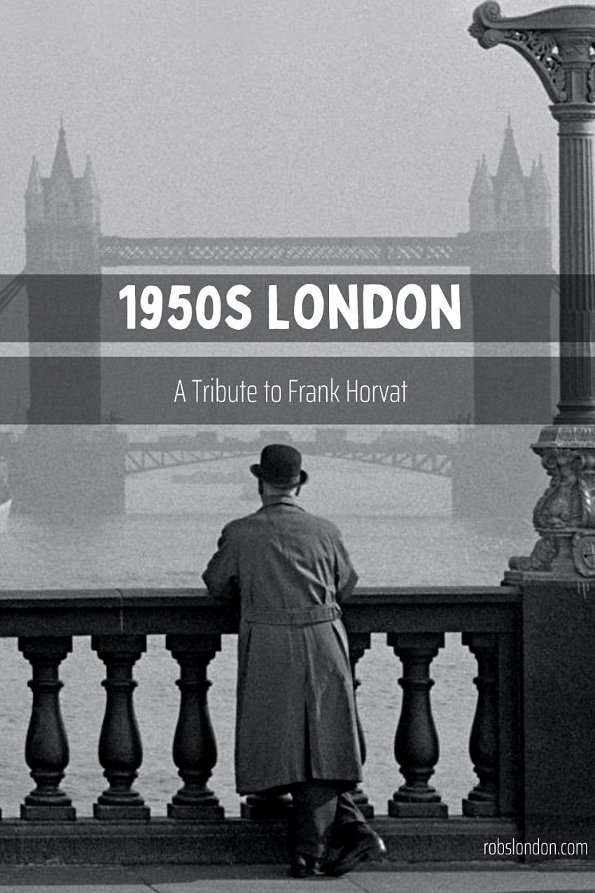 1950s London, a tribute to Frank Horvat