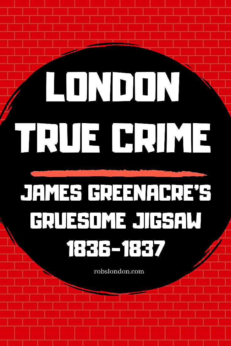 London True Crime: James Greenacre's Gruesome Jigsaw